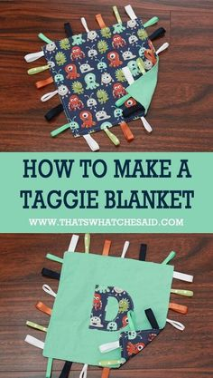 How to Make a Taggie Blanket – That's What {Che} Said. Baby Sewing Projects, Sewing For Kids, Sewing Crafts, Fleece Projects, Diy Projects, Quilt Baby, Baby Patterns, Sewing Patterns, Sewing Ideas