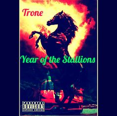 #CheckOut New Mixtape: Trone - Year of the Stallions  Trone the multicultural artist was raised in D.C. The city's fast-paced and struggle has allowed him to create music from life that has influenced him and others. He had his first run in with music after deciding that instead of being a painter with a brush, he wanted to be a painter with words. Trone now has created music from all genres such as hip-hop, rap, freestyle, pop, trap, and etc.  LISTEN TO FULL MIXTAPE: http://crz.bz/2jNZHWN