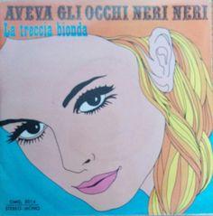 Rino* & Monica (23) - Aveva Gli Occhi Neri Neri (Vinyl) at Discogs