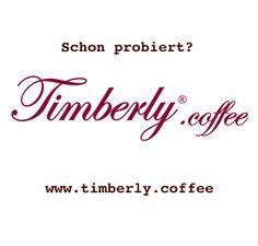 """Die Marke """"Timberly.coffee"""" ist neu am Markt, herrlich im Geschmack und sehr, sehr günstig im Preis! Aktuell nur 16 Cent/Kapsel!  HEUTE schon am MORGEN denken! Auch IDEAL als Weihnachtsgeschenk!  #timberlycoffee, #weloveit #coffeelovers #coffee #everyday #vienna #wien #linz #salzburg #graz #klagenfurt #wels #enns #steyr #leoben #lienz #bregenz #innsbruck #geschenk #present #gratis #cheap #kaffeekapseln #weihnachten #christmas"""