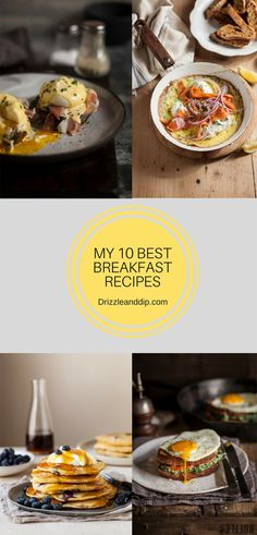 My 10 best breakfast