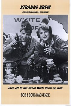"Strange Brew (1983) - ""The power of the force has stopped you, you hosers."""