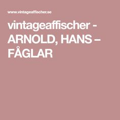 vintageaffischer - ARNOLD, HANS – FÅGLAR
