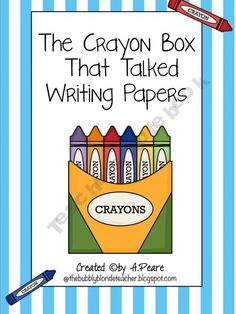The Crayon Box That Talked Writing Papers