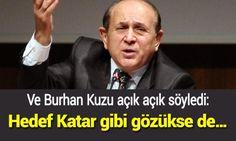 Ve Burhan Kuzu açık açık söyledi: Hedef Katar gibi gözükse de…