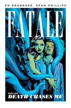 HorrorTalk review of Fatale: Book One - Death Chases Me. Published by Image Comics, the graphic novel is written by Ed Brubaker and illustrated by Sean Phillips.     Review written by James Ferguson.
