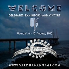 Welcome to Delegates, Exhibitors and Visitors India International Jewellery Show, Mumbai, IIJS 2015