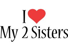 I have the best sisters in the world! Janet and Tammy, love you! Sister Love Quotes, Love My Sister, Brother Quotes, Best Sister, Best Friend Quotes, My Love, Sister Sister, Sibling Quotes, Family Quotes