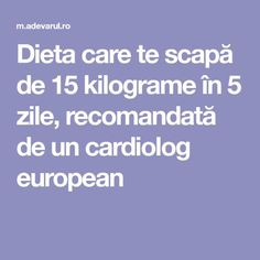 Dieta care te scapă de 15 kilograme în 5 zile, recomandată de un cardiolog european Natural Cold Remedies, Herbal Remedies, Vegan Protein, Health Education, Herbal Medicine, Natural Living, Physical Fitness, Natural Oils, Metabolism