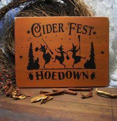 primitive halloween signs | halloween primitives | Witch Cider Fest Halloween Wood Sign Primitive ...
