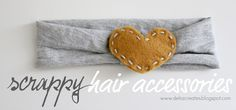 Nesting: Scrappy Baby Hair Accessories   Great tutorial and lot's of cute DIY headband accessories.