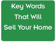 Real Estate's Magic Words to use when selling your home.  #MagicWordstosalehomes #Real EstateMagicWords