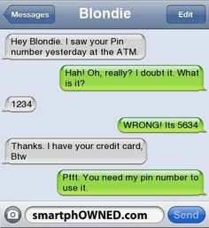Fail Pin Number - Autocorrect Fails and Funny Text Messages - SmartphOWNED - Funny Troll & Memes 2019 Stupid Texts, Funny Texts Jokes, Text Jokes, Epic Texts, Funny Relatable Memes, Stupid Funny, Funny Stuff, Funny Blonde Jokes, Funny Humor