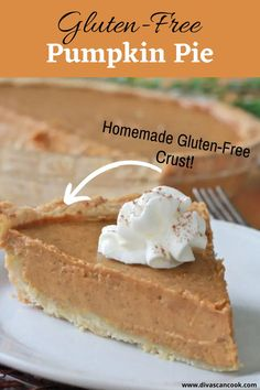 EASY, DELICIOUS GLUTEN-FREE PUMPKIN PIE WITH A HOMEMADE FLAKY, BUTTERY GLUTEN-FREE PIE CRUST! CREAMY, SWEET PUMPKIN PIE FILLING SPICED TO PERFECTION !
