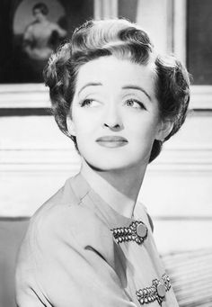 """Bette Davis - """"She did it the hard way"""" is the inscription on her tombstone. She climbed to the top, refused to be beaten by man or woman, and exuded strength and determination for what she believed in as well, whether it be life choices or work choices. And all with a brilliant sense of humour"""