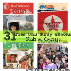 31 Free Unit Study eBooks: Kids of Courage Bold Believers from Voice of the Martyrs