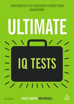 Ultimate Iq Tests: 1000 Practice Test Questions To Boost Your Brainpower, Third Edition by Ken Russell, Philip Carter The book is related to genre of psy Best Brain Teasers, Good Books, Books To Read, Improve Vocabulary, Ken Russell, Free Pdf Books, Free Reading, Reading Online, Audio Books