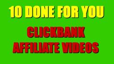 how to make affiliate videos youtube clickbank affiliate marketing httpwww