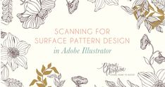 Scanning for Surface Pattern Design.  Bonnie Christine for Spoonflower