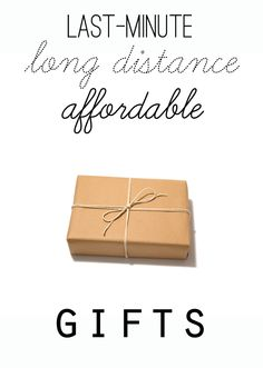 One To Nothin': Last-minute, long distance, affordable gifts