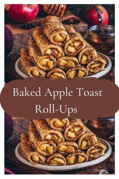 Simple Baked Apple Toast Roll-Ups#applerecipe #fallrecipes #appledesserts #falldesserts #toastrollupsrecipes #healrhtrecipes #breakfastrecipe #brunchrecipe