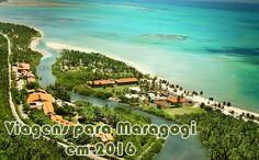 Pacotes Maragogi 2016 - Ótimas promoções #maragogi #viagens #pacotes2016