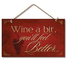 $12.99+ FREE shipping Wine a Bit Funny Kitchen Sign