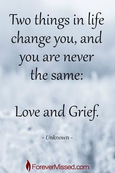 The loss of a loved one is painful. Grief can be overwhelming, but preserving memories can help ease the pain and celebrate a special life. Quotable Quotes, Wisdom Quotes, True Quotes, Great Quotes, Words Quotes, Quotes To Live By, Inspirational Quotes, Sayings, Quotes About Grief