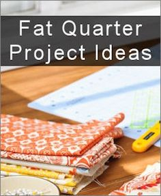Fat Quarter Fun: 40 Project Ideas ~ Wow. I think I want to learn to sew. I bet with practice, some of these would make fun gifts. I already know I want to make the craft caddy for my mom. She's often been seen on long trips crocheting in the car. - Casual Crafter
