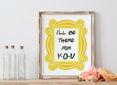 Friends Show Poster, Friends Frame Wall Art, Friends TV Show, Friends Prints, Friends Quote, I'll Be There For You, Bridal Baby Shower Party by PrintyMuch on Etsy https://www.etsy.com/listing/289916631/friends-show-poster-friends-frame-wall
