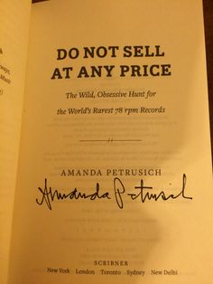 Amanda Petrusich: Do Not Sell at Any Price (1st Edition Mass Paperback). Signed in-person at Baltimore Book Fest.