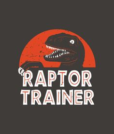 """""""Raptor Trainer"""" kids t-shirt.  Boys and girls who love dinosaurs or Jurassic Park will want this tee."""