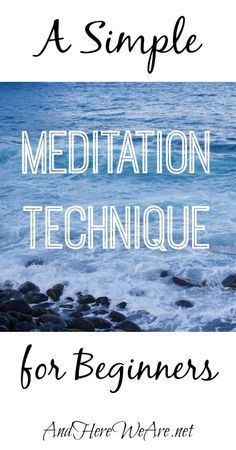 A Simple Meditation Technique for Beginners | And Here We Are... http://www.banyanld.com/cva?utm_content=buffer0999a&utm_medium=social&utm_source=pinterest.com&utm_campaign=buffer?utm_content=buffer0999a&utm_medium=social&utm_source=pinterest.com&utm_campaign=buffer