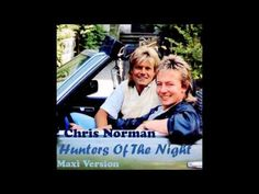 Chris Norman - Hunters Of The Night (Maxi Version)