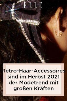 Modetrend: Wie man ein schlichtes Outfit aus Jeans und Pulli aufwertet? Mit Retro-Haar-Accessoires! Die schönsten für den Herbst 2021 auf Elle.de! #beauty #haut #hautpflege #skincare #haare #haarpflege