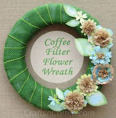 Make this pretty, Coffee Filter Flower Wreath on CraftsnCoffee.com.