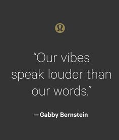Inspiration courtesy of global yoga ambassador, Gabby Bernstein.