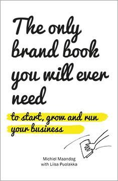 The only brand book you will ever need / [Michiel Maandag with Liisa Puolakka] Brand Book, Applied Science, Cool Names, Cool Logo, Need To Know, New Books, Reading, Memes, Business