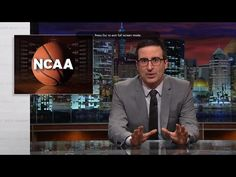 John Oliver: The NCAA Doesn't Give a Hoot about the Student Athletes Who Earn Them Billions | United Steelworkers