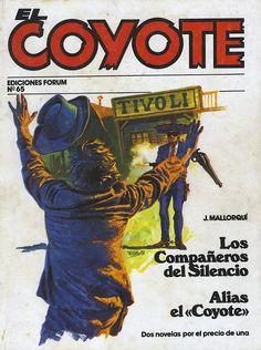 Los compañeros del silencio. Ed. Forum, 1983. (Col. El Coyote. 65 ; v. XI)