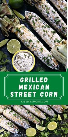This Mexican Street Corn is grilled over charcoal then slathered with creamy goodness, sprinkled with delicious cheese, and garnished with cilantro and limes. #grill #cookout #bbq #corn #cornonthecob #summer #vegetables #sidedish #recipe I Grill, Grilling, Mexican Crema, Mexican Street Corn, Outdoor Cooking, Cilantro, Bbq Corn, Side Dishes, Stuffed Peppers