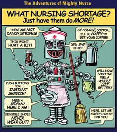 Robo-Nurse to the rescue! Nursing Pins, Nursing Career, Nursing Memes, Rn Nurse, Nurse Life, Nurse Stuff, Medical Humor, Nurse Humor, Rn Humor
