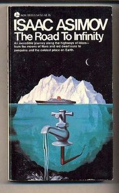 Isaac Asimov - The Road to Infinity