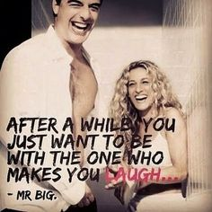 """After a while you just want to be with the one who makes you laugh"" #lovequotes"