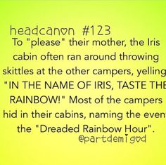 Headcanon 123... Lol TASTE THE RAINBOW!!!