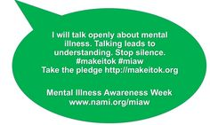 Mental Illness Awareness Week, Mental Health Stigma, End The Stigma, Mental Disorders, Social Anxiety, Depression, Mad, Pride, How To Make
