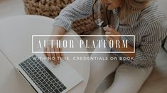 Author Platform: How to Build Yours With No Time, No Credentials and No Book Writing Process, Need To Know, Writers, Mindset, Platform, Author, Tv, Books, Attitude