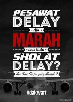 Pesawat Delay Marah, Sholat Delay?