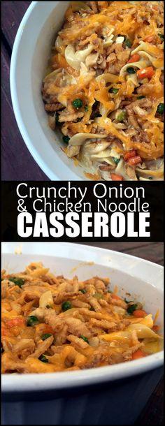 Grandma Betty's Crunchy Onion & Chicken Noodle Casserole | Aunt Bee's Recipes