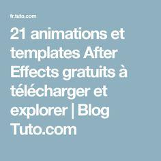 21 animations et templates After Effects gratuits à télécharger et explorer | Blog Tuto.com